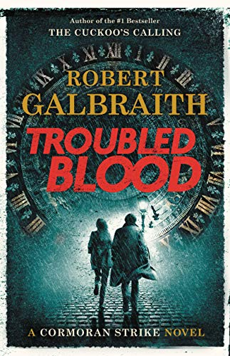Troubled Blood (A Cormoran Strike Novel Book 5) by Robert Galbraith