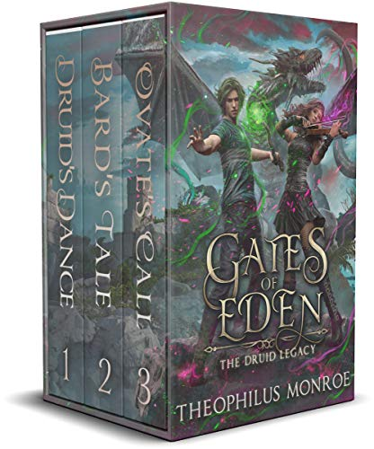 Gates of Eden: The Druid Legacy (Books 1-3) by Theophilus Monroe