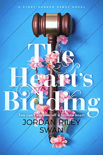 The Heart's Bidding by Jordan Riley Swan