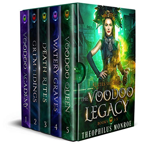 The Voodoo Legacy Complete Series by Theophilus  Monroe