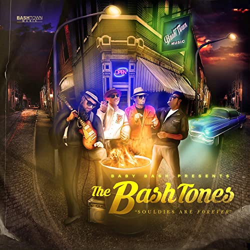 Souldies Are Forever by Baby Bash & The Bashtones