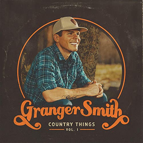 Country Things, Vol. 1 by Granger Smith