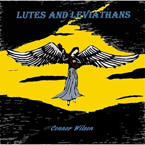 Lutes and Leviathans by Connor Wilson