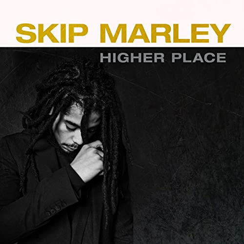 Higher Place by Skip Marley
