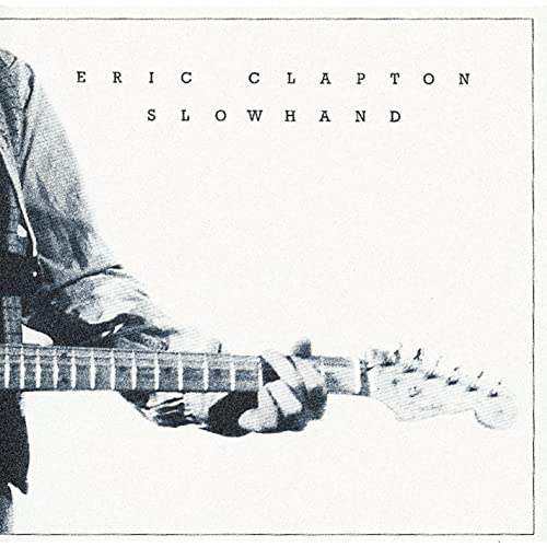 Slowhand 35th Anniversary by Eric Clapton