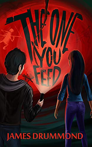 The One You Feed (Shadow Tales Book 1) by James Drummond