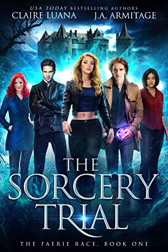 The Sorcery Trial by J.A. Armitage