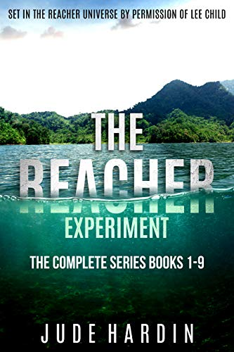 The Reacher Experiment: The Complete Series Books 1-9 by Jude Hardin
