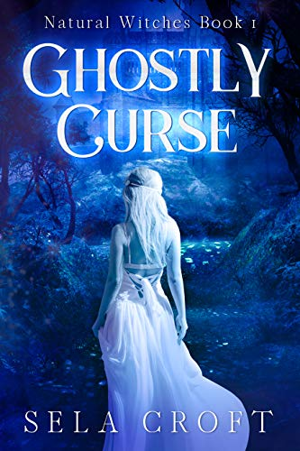 Ghostly Curse by Sela Croft