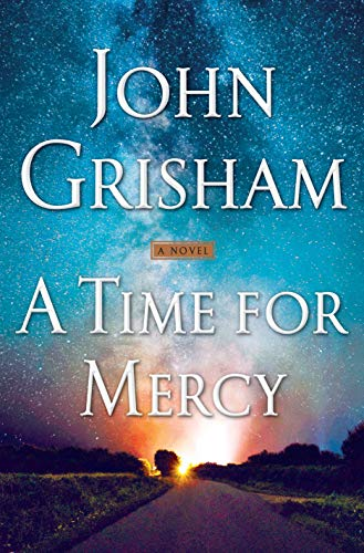 A Time for Mercy (Jake Brigance Book 3) by John Grisham