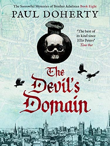 The Devil's Domain (The Brother Athelstan Mysteries Book 8) by Paul Doherty