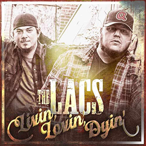 Livin' Lovin' Dyin' by The Lacs