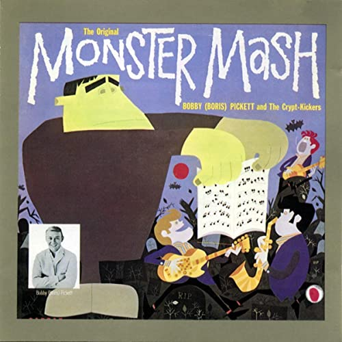 The Original Monster Mash by Bobby Boris Pickett & The Crypt-Kickers