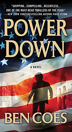 Power Down (Dewey Andreas Book 1) by Ben Coes