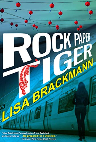 Rock Paper Tiger (An Ellie McEnroe Investigation Book 1) by Lisa Brackmann