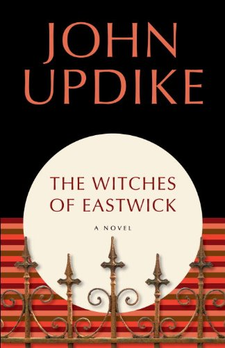 The Witches of Eastwick: A Novel by John Updike