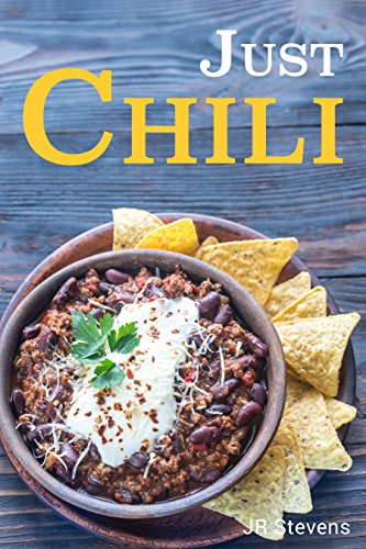 Just Chili by JR Stevens