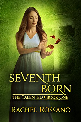 Seventh Born by Rachel Rossano