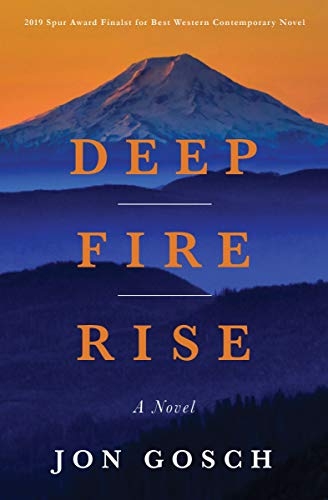Deep Fire Rise by Jon Gosch