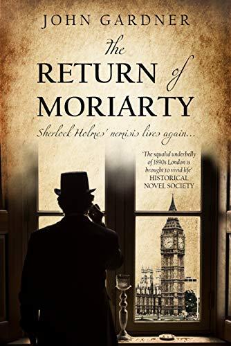The Return of Moriarty (Professor Moriarty Book 1) by John Gardner