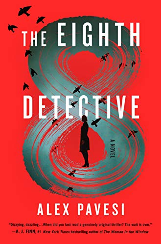 The Eighth Detective: A Novel by Alex Pavesi
