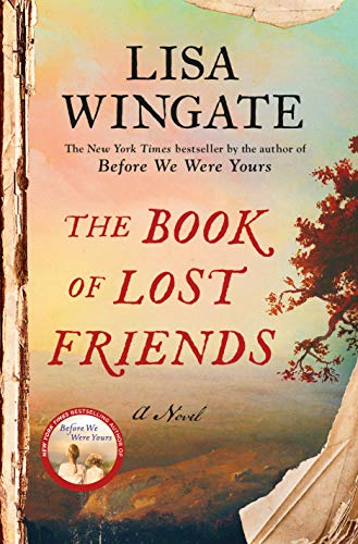 The Book of Lost Friends: A Novel by Lisa Wingate