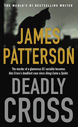 Deadly Cross (Alex Cross Book 28) by James Patterson
