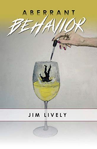 Aberrant Behavior by Jim Lively