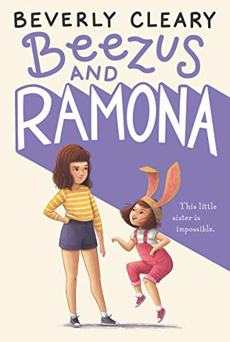 Beezus and Ramona (Ramona Quimby Book 1) by Beverly Cleary