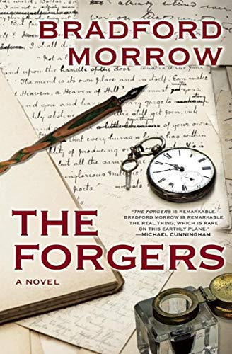 The Forgers: A Novel by Bradford Morrow
