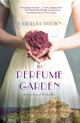 The Perfume Garden: A Novel by Kate Lord Brown