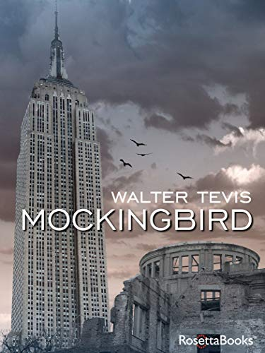 Mockingbird by Walter Tevis