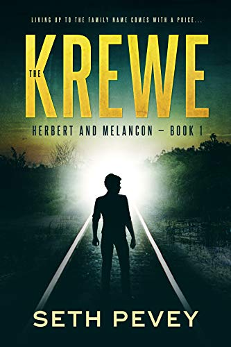 The Krewe: A Southern Noir Mystery Thriller (Herbert and Melancon Book 1) by Seth Pevey