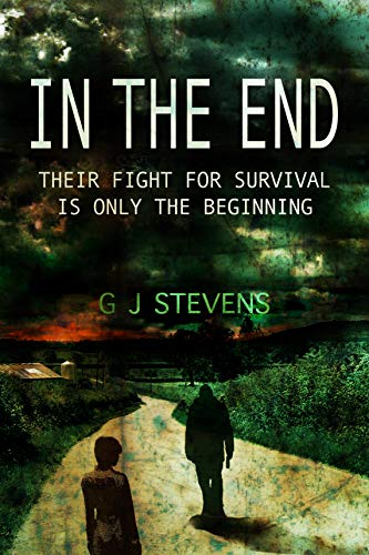 In The End by GJ Stevens