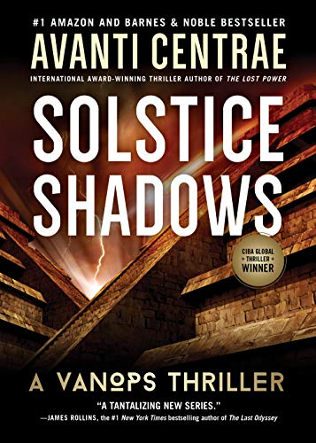 Solstice Shadows: A VanOps Thriller by Avanti Centrae