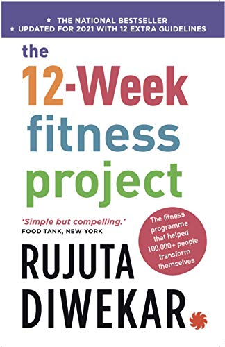 The 12-Week Fitness Project by Diwekar