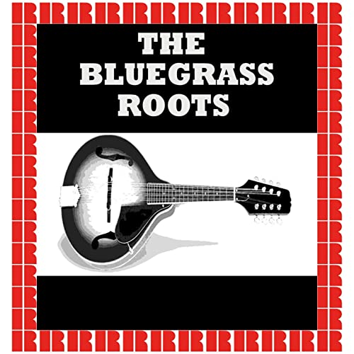 The Bluegrass Roots By Various Artists