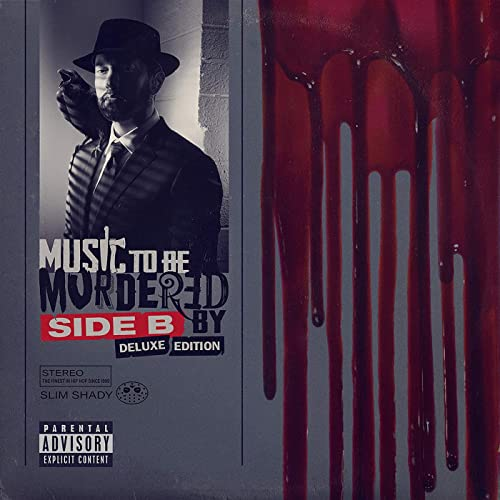 Music To Be Murdered By - Side B By Eminem