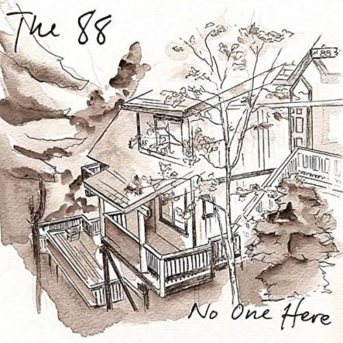 No One Here By The 88