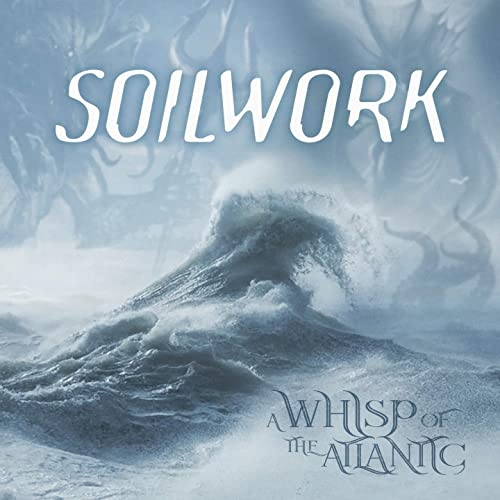 A Whisp Of The Atlantic By Soilwork