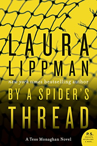 By a Spider's Thread: A Tess Monaghan Novel by Laura Lippman