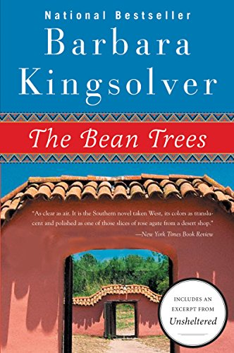 The Bean Trees: A Novel by Barbara Kingsolver