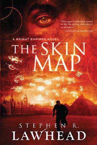 The Skin Map (Bright Empires Book 1) by Stephen Lawhead