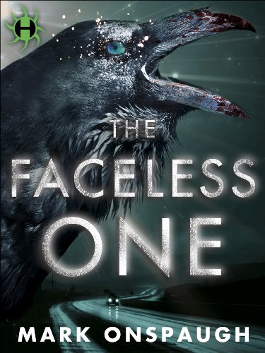 The Faceless One (The Raven and the Canary Book 1) by Mark Onspaugh