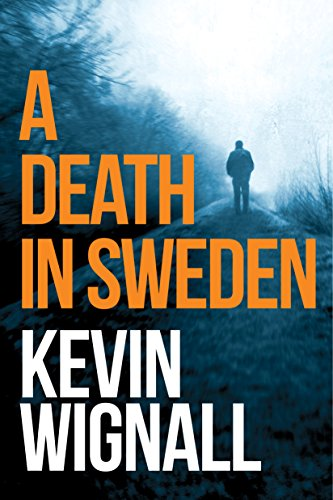 A Death in Sweden by Kevin Wignall