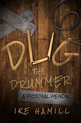Dug the Drummer by Ike Hamill