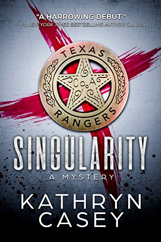 SINGULARITY (Sarah Armstrong Mysteries Book 1) by Kathryn Casey