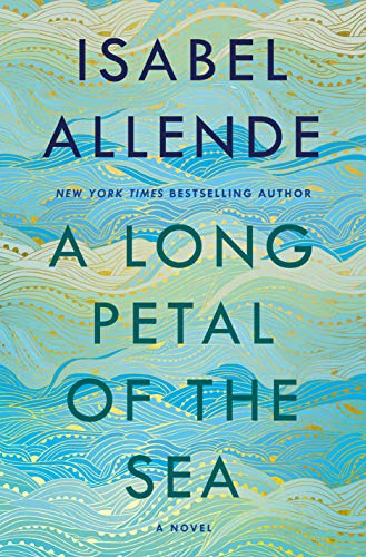 A Long Petal of the Sea: A Novel by Isabel Allende