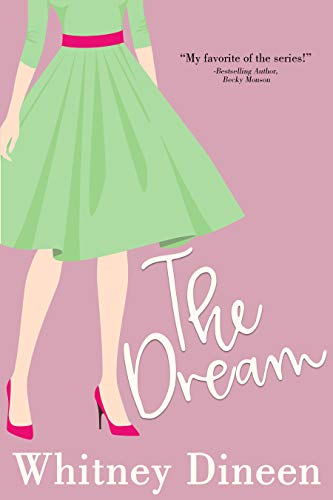 The Dream by Whitney Dineen
