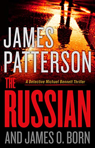 The Russian (Michael Bennett Book 13) by James Patterson